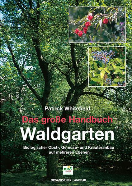 Das große Handbuch Waldgarten als Buch
