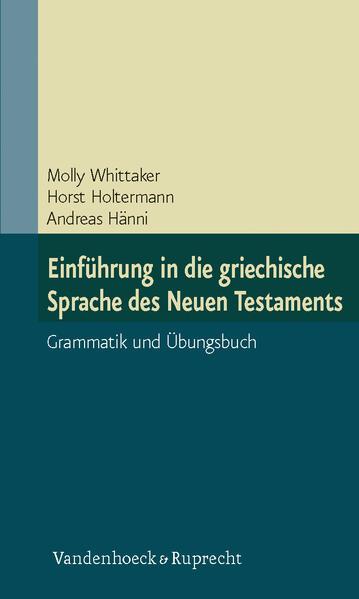 Einführung in die griechische Sprache des Neuen Testaments als Buch (kartoniert)