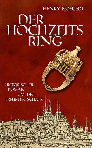 Der Hochzeitsring als Buch von Henry Köhlert