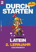 Durchstarten Latein Neubearbeitung. 2. Lernjahr. Coachingbuch mit Lösungen