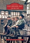 Das Geisaer Amt 1945 bis 1990