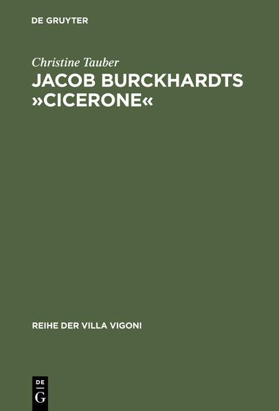 Jacob Burckhardts »Cicerone« als Buch von Chris...