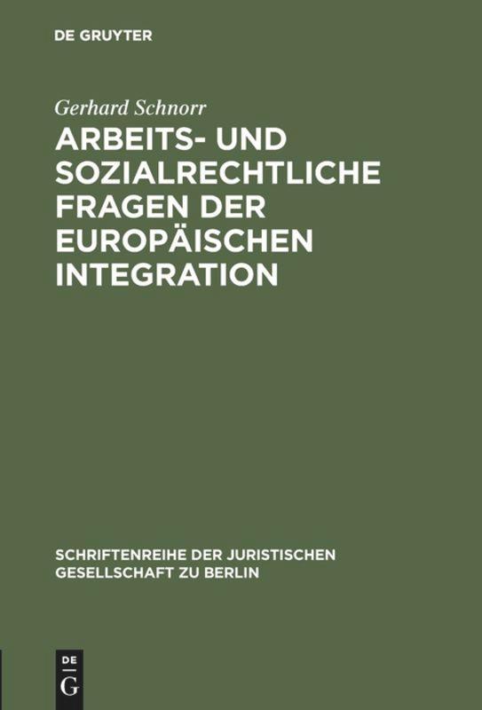 Arbeits- und sozialrechtliche Fragen der europä...