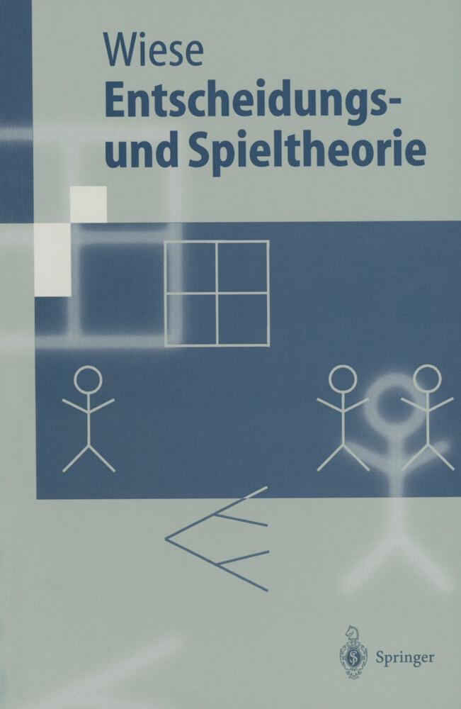 Entscheidungs- und Spieltheorie als Buch (gebunden)