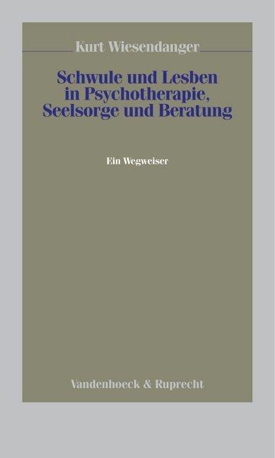 Schwule und Lesben in Psychotherapie, Seelsorge und Beratung als Buch