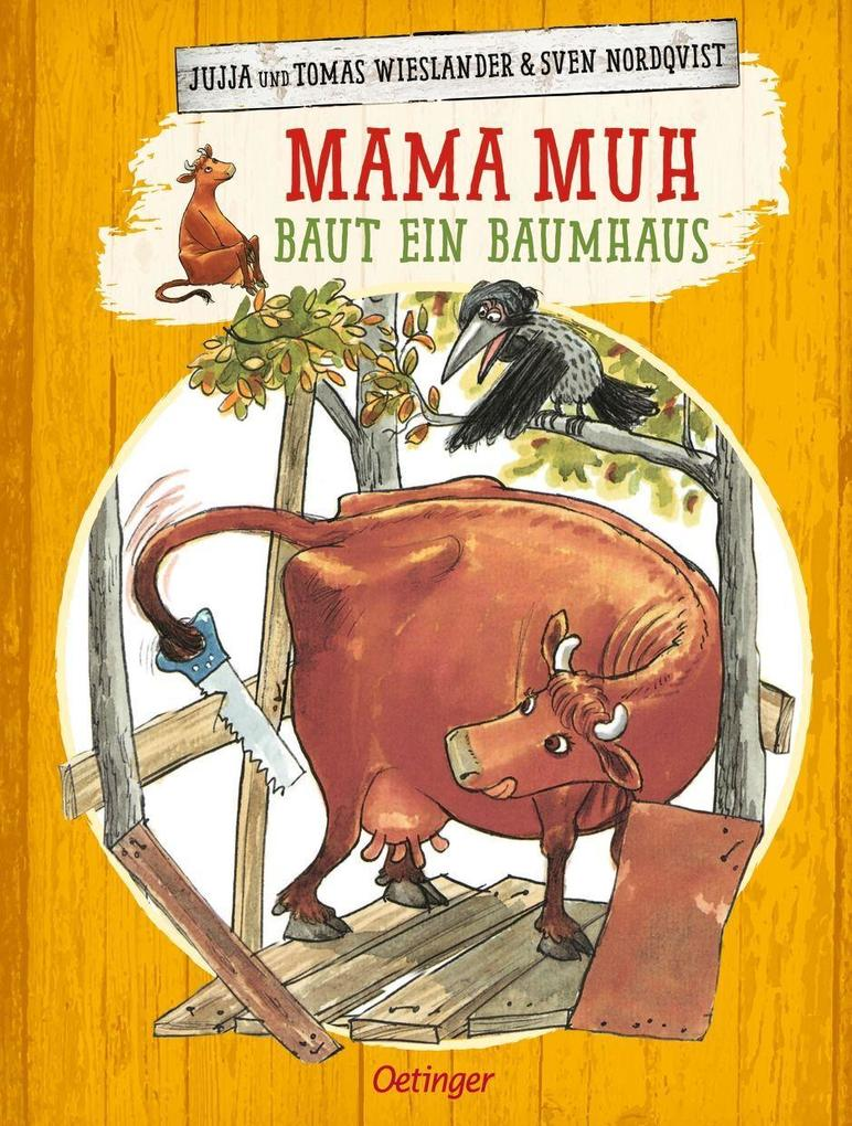 Mama Muh baut ein Baumhaus als Buch