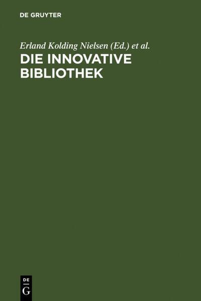 Die innovative Bibliothek als Buch von