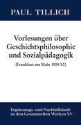 Vorlesungen über Geschichtsphilosophie und Sozialpädagogik