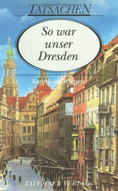 So war unser Dresden als Buch