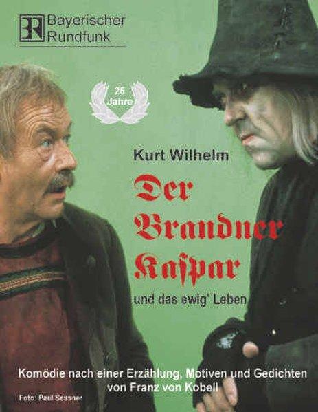 Der Brandner Kaspar und das ewig' Leben. 2 CDs als Hörbuch