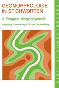 Geomorphologie in Stichworten 2. Exogene Morphodynamik