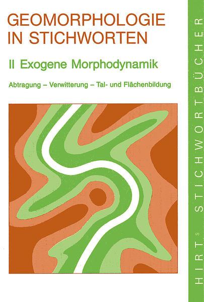Geomorphologie in Stichworten 2. Exogene Morphodynamik als Buch
