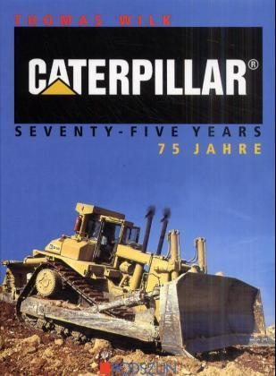 Caterpillar 75 Jahre als Buch