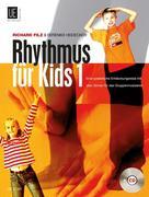 Rhythmus für Kids. Band 1
