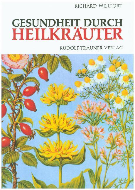 Gesundheit durch Heilkräuter als Buch von Richa...
