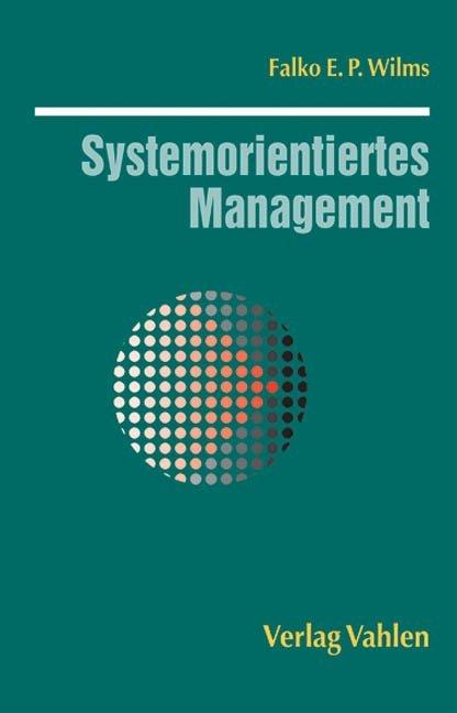 Systemorientiertes Management als Buch