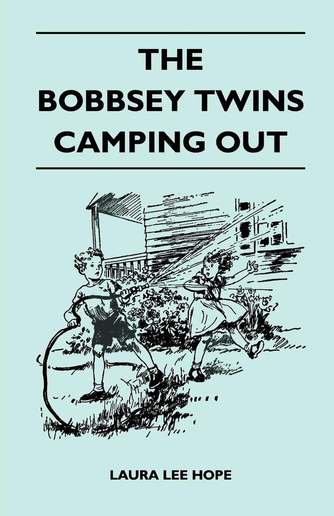 The Bobbsey Twins Camping Out als Taschenbuch v...