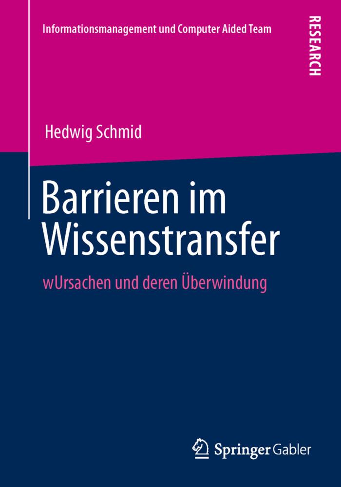 Barrieren im Wissenstransfer als Buch von Hedwi...