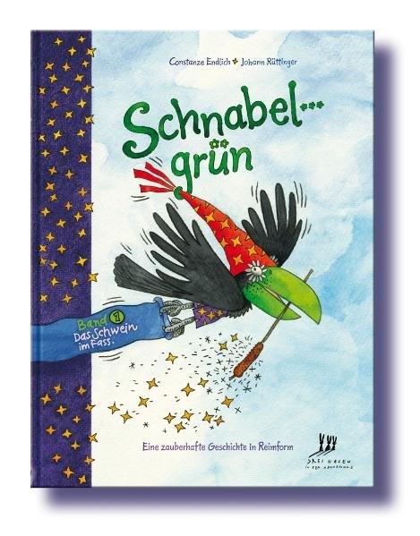 Schnabelgrün, Band 1 als Buch von Constanze End...