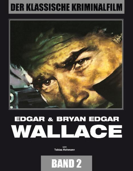 Edgar Wallace als Buch von Tobias Hohmann