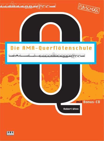 Die AMA-Querflötenschule. Inkl. CD als Buch
