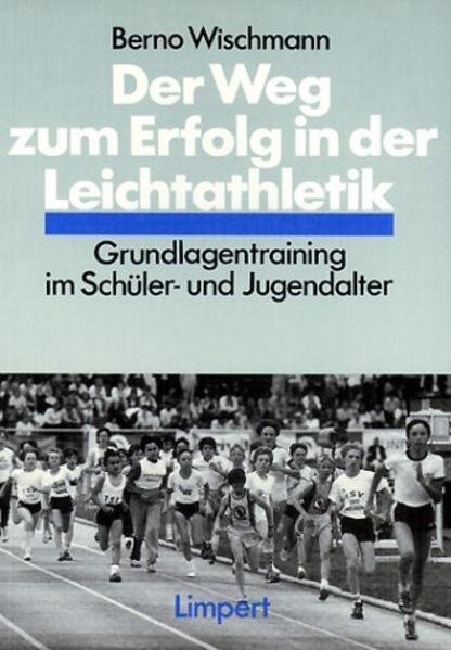 Der Weg zum Erfolg in der Leichtathletik als Buch