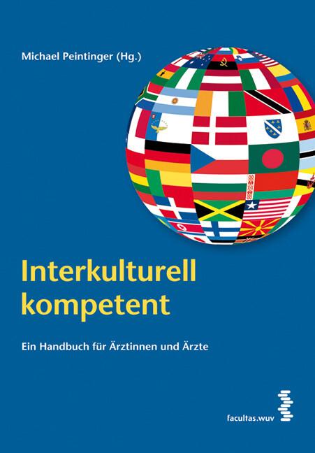 Interkulturell kompetent als Buch von Michael P...