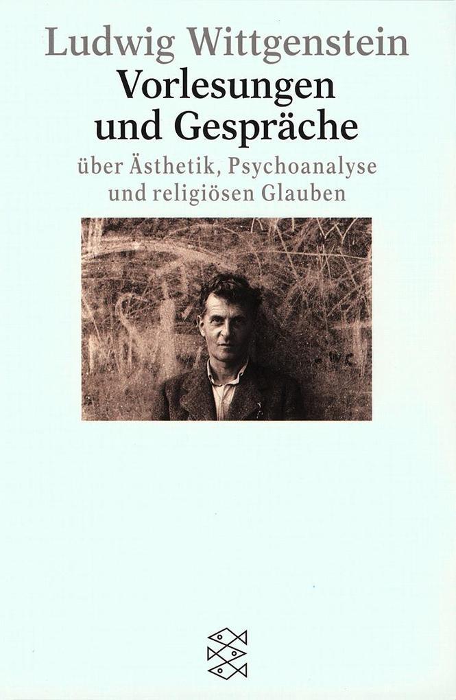 Vorlesungen und Gespräche über Ästhetik, Psychoanalyse und religiösen Glauben als Taschenbuch