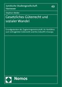 Gesetzliches Güterrecht und sozialer Wandel