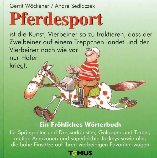 Pferdesport. Ein fröhliches Wörterbuch als Buch