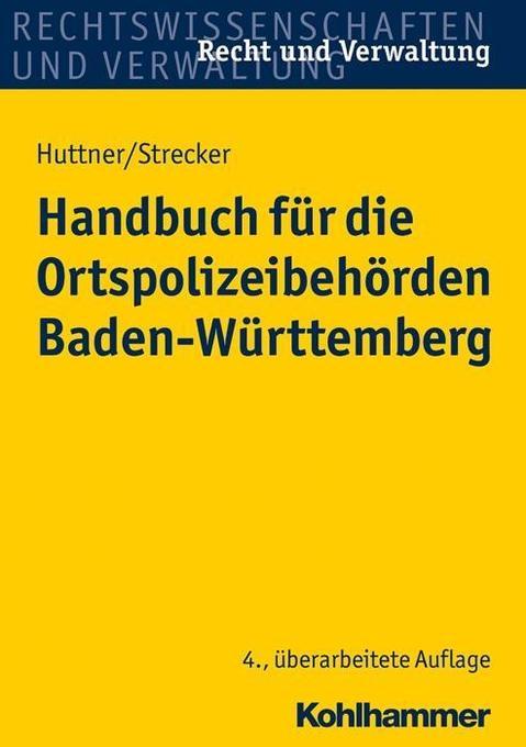 Handbuch für die Ortspolizeibehörden Baden-Würt...