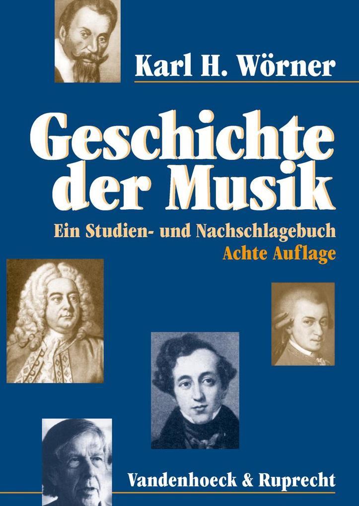 Geschichte der Musik als Buch von Karl H. Wörner