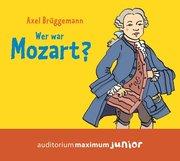 Wer war Mozart?