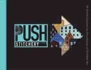 PUSH Stitchery