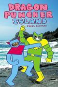 Dragon Puncher Book 2 Dragon Puncher Island