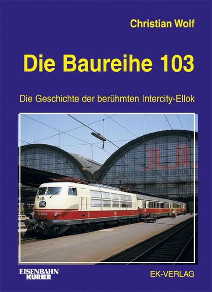 Die Baureihe 103 als Buch