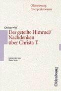 Der geteilte Himmel/ Nachdenken über Christa T. Interpretationen
