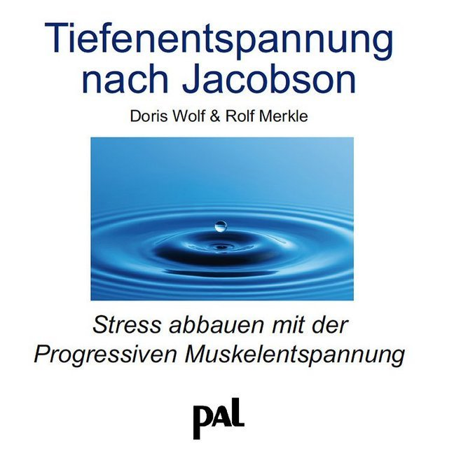 Tiefenentspannung nach Jacobson. CD als Hörbuch