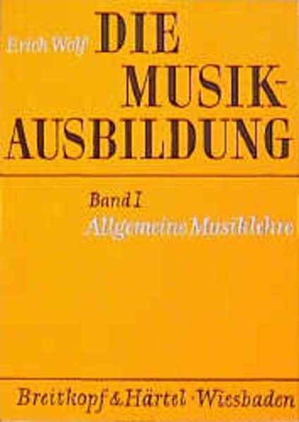 Die Musikausbildung I. Allgemeine Musiklehre als Buch
