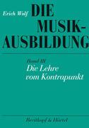 Die Musikausbildung III. Die Lehre vom Kontrapunkt