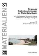 Regionale Freizeiteinrichtungen im Rhein-Main-Gebiet