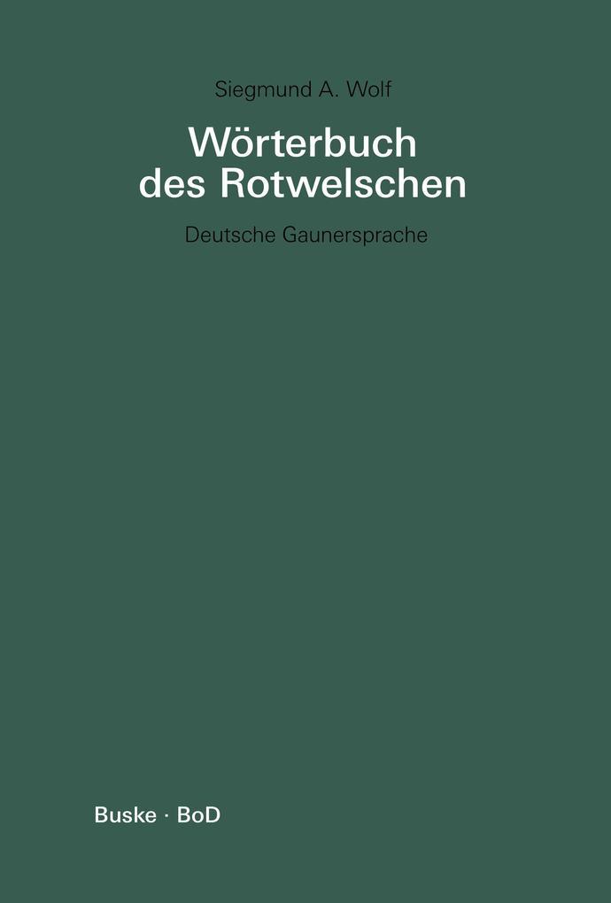 Wörterbuch des Rotwelschen / Wörterbuch des Rotwelschen als Buch