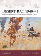 Desert Rat 1940-43: British and Commonwealth Troops in North Africa