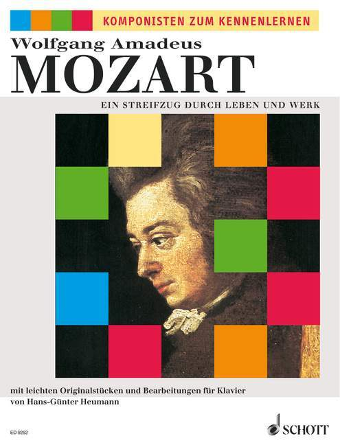 Wolfgang Amadeus Mozart, Ein Streifzug durch Leben und Werk als Buch