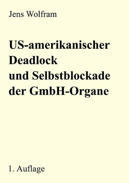 US-amerikanischer Deadlock und Selbstblockade der als Buch
