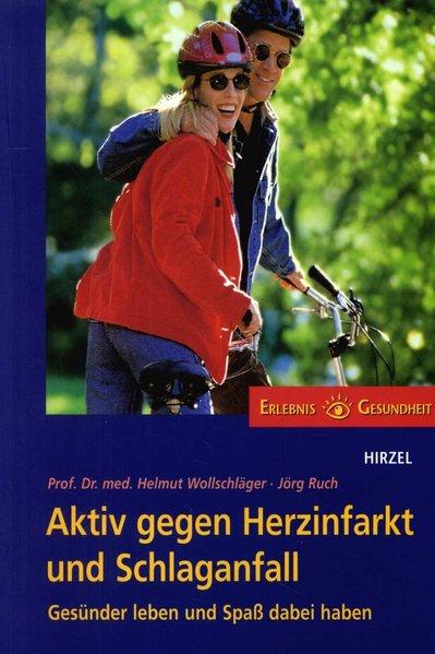 Aktiv gegen Herzinfarkt und Schlaganfall als Buch