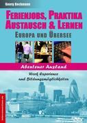 Ferienjobs, Praktika, Austausch & Lernen: Europa und Übersee