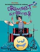 Drumset Starter. Die Schlagzeugschule für Anfänger Band 01