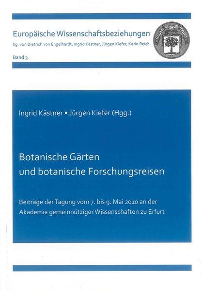 Botanische Gärten und botanische Forschungsreis...