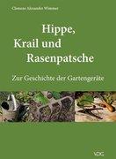 Hippe, Krail und Rasenpatsche